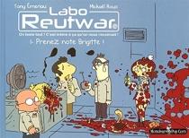Labo Reutwar : on teste tout ! C'est même à ça qu'on nous reconnait ! - TonyEmeriau