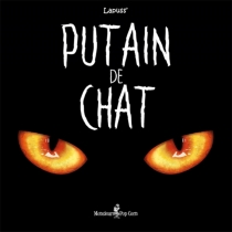 Putain de chat - Lapuss'
