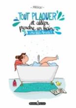 Tout plaquer et aller prendre un bain : mes petits moments - Mathou