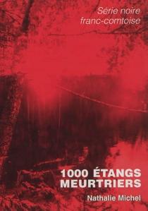 1.000 étangs meurtriers - NathalieMichel