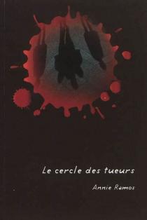 Le cercle des tueurs - AnnieRamos
