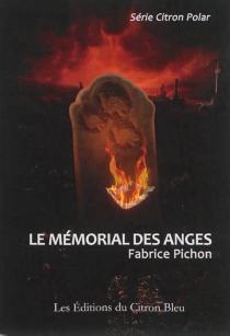 Le mémorial des anges - FabricePichon