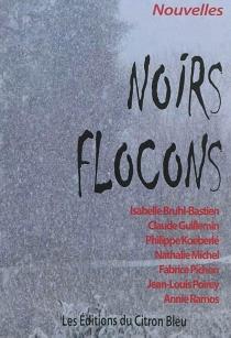 Noirs flocons -