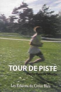 Tour de piste - Pierre-Yves deMurcia