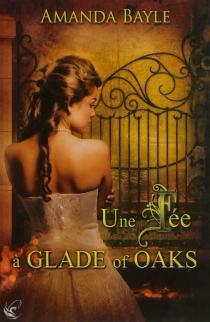 Une fée à Glade of Oaks - AmandaBayle