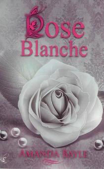 Rose blanche - AmandaBayle