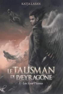 Le talisman de Paeyragone - KatjaLasan