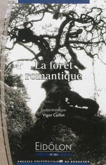 La forêt romantique -