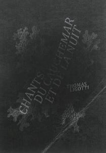 Chants du cauchemar et de la nuit - ThomasLigotti