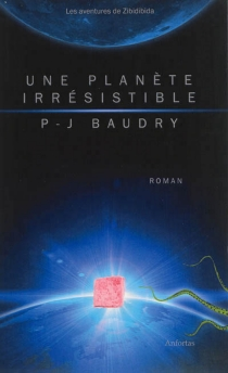 Les aventures de Zibidibida - Pierre-JeanBaudry