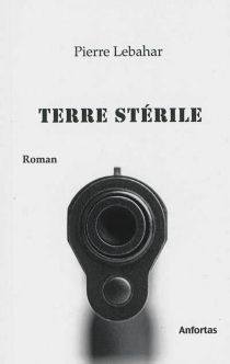 Terre stérile - PierreLebahar