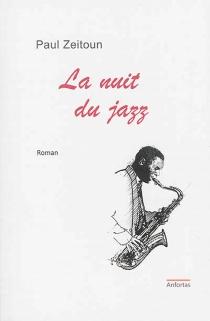 La nuit du jazz - PaulZeitoun
