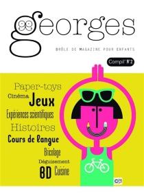 Georges : drôle de magazine pour enfants, compil', n° 2 -