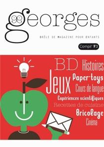 Georges : drôle de magazine pour enfants, compil', n° 3 -
