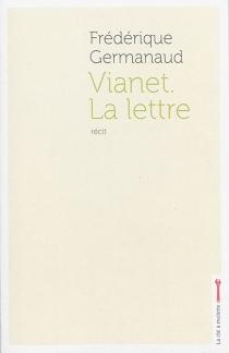 Vianet, la lettre - FrédériqueGermanaud