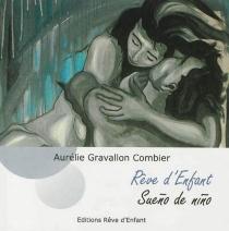 Rêve d'enfant : une lettre comme un roman| Sueno de nino : una carta como una novela - AurélieGravallon Combier