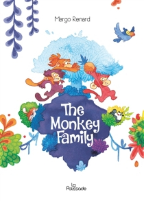 The monkey family - Margo Renard