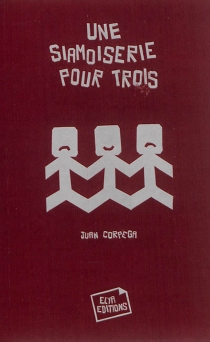 Une siamoiserie pour trois - JuanCorpega