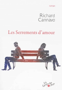 Les serrements d'amour - Richard Cannavo