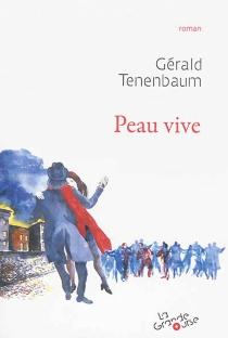 Peau vive - GéraldTenenbaum