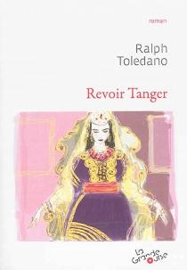Revoir Tanger - RalphToledano