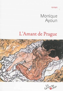 L'amant de Prague - Monique Ayoun
