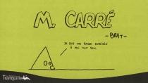 M. Carré : je suis une bande dessinée à moi tout seul - Brat