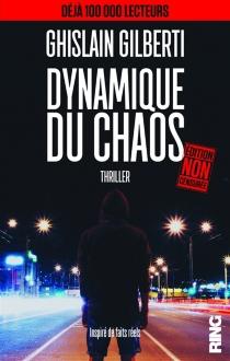 Dynamique du chaos - GhislainGilberti