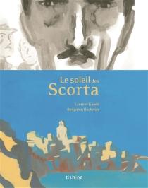 Le soleil des Scorta - BenjaminBachelier