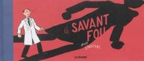 Le savant fou - StanislasBarthélémy