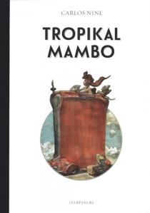 Tropikal Mambo - CarlosNine