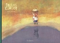 Dallas cow-boy - ManuLarcenet