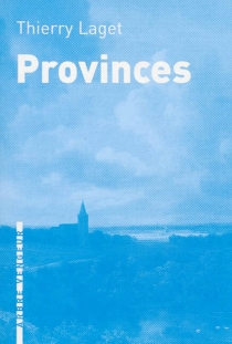 Provinces - Thierry Laget
