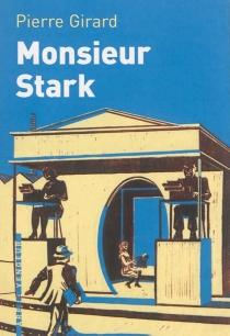 Monsieur Stark - PierreGirard