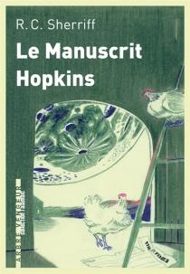 Le manuscrit Hopkins - Robert CedricSherriff