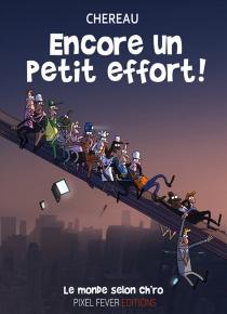 Encore un petit effort ! - AntoineChéreau