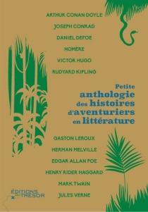 Petite anthologie des histoires d'aventuriers en littérature -