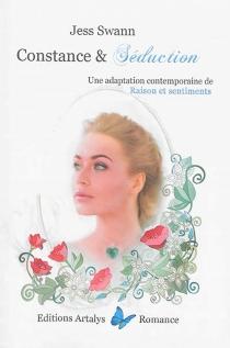 Constance et séduction : une adaptation contemporaine de Raison et sentiments - JessSwann