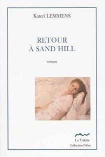 Retour à Sand Hill - KateriLemmens