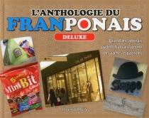 L'anthologie du franponais : quand les Japonais parlent français comme des vaches espagnoles : deluxe - FlorentGorges