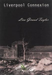 Liverpool connexion - LisaGiraud-Taylor