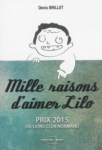 Mille raisons d'aimer Lilo - Denis Brillet