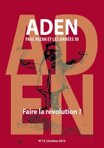 Aden : Paul Nizan et les années trente, n° 13 -