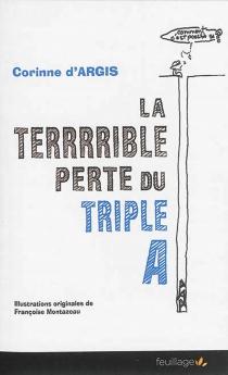 La terrrrible perte du triple A : ... par la maison de retraite des Milfouillies - Corinne d'Argis