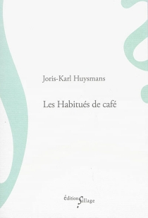 Les habitués de café - Joris-KarlHuysmans