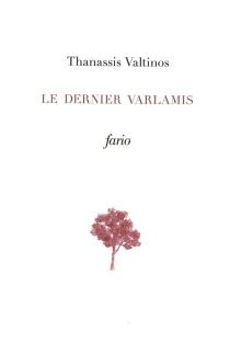 Le dernier Varlamis - ThanassisValtinos