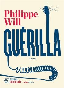 Guérilla - PhilippeWill