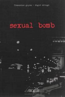 Sexual bomb - FrançoiseGuyon