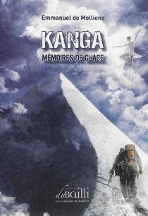 Kanga, mémoires de glace - Emmanuel deMolliens