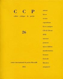 Cahier critique de poésie, n° 26 -